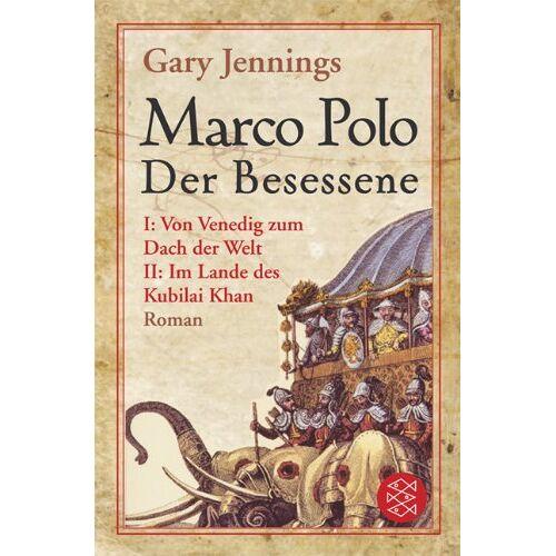 Gary Jennings - Marco Polo, Der Besessene - Preis vom 24.02.2021 06:00:20 h