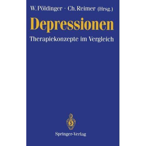 Walter Pöldinger - Depressionen: Therapiekonzepte im Vergleich (German Edition) - Preis vom 31.10.2020 05:52:16 h