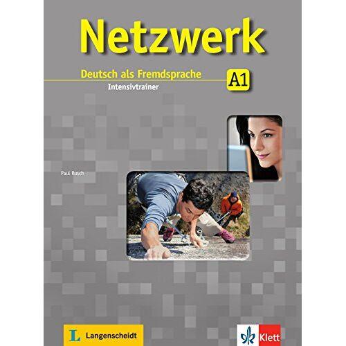 Paul Rusch - Netzwerk A1: Deutsch als Fremdsprache. Intensivtrainer - Preis vom 14.12.2019 05:57:26 h