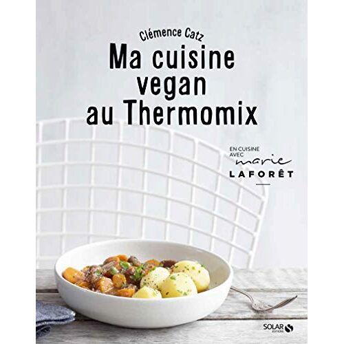 - Ma cuisine vegan au Thermomix - Preis vom 01.03.2021 06:00:22 h