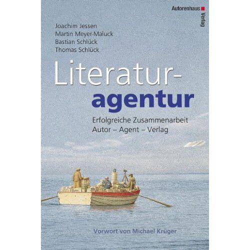 Joachim Jessen - Literaturagentur. Erfolgreiche Zusammenarbeit Autor - Agentur - Verlag - Preis vom 05.05.2021 04:54:13 h