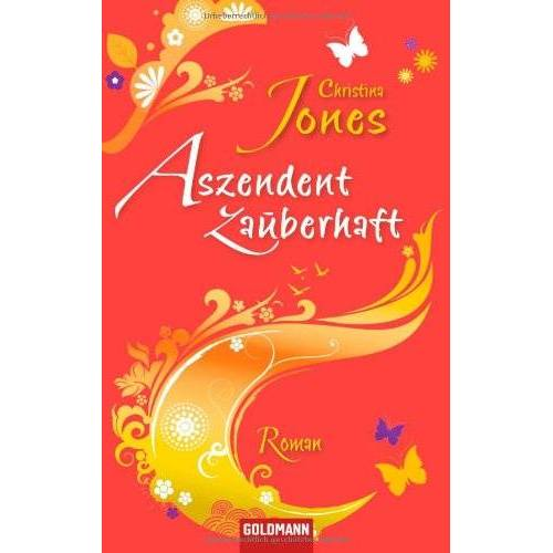 Christina Jones - Aszendent zauberhaft: Roman - Preis vom 17.04.2021 04:51:59 h