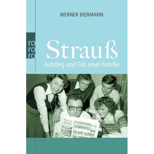 Werner Biermann - Strauß: Aufstieg und Fall einer Familie - Preis vom 16.05.2021 04:43:40 h