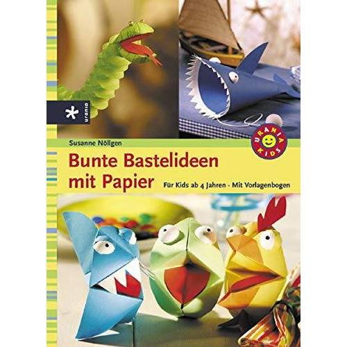 Susanne Nöllgen - Bunte Bastelideen mit Papier: Für Kids ab 4 Jahren - Preis vom 20.10.2020 04:55:35 h