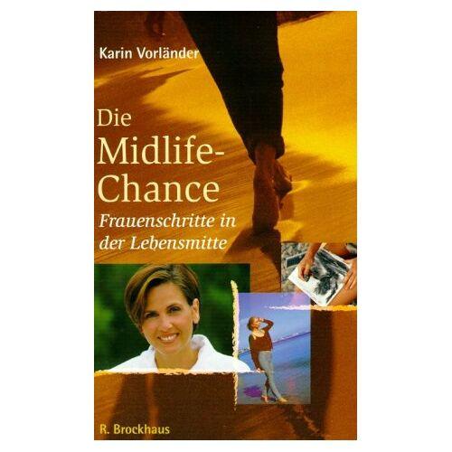 Karin Vorländer - Die Midlife-Chance - Preis vom 13.05.2021 04:51:36 h