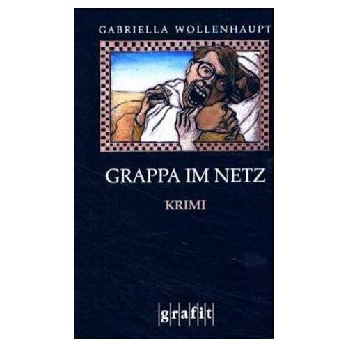 Gabriella Wollenhaupt - Grappa im Netz - Preis vom 10.04.2021 04:53:14 h