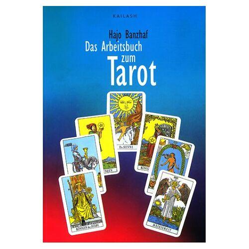 Hajo Banzhaf - Das Arbeitsbuch zum Tarot - Preis vom 20.10.2020 04:55:35 h