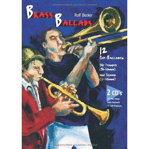 Becker Brass Ballads: 12 Pop-Balladen für Trompete und Posaune - Preis vom 23.01.2021 06:00:26 h