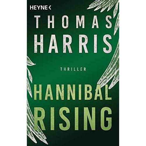 Thomas Harris - Hannibal Rising: Thriller (Hannibal Lecter, Band 1) - Preis vom 19.01.2020 06:04:52 h