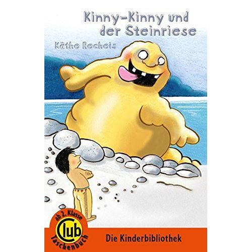 Käthe Recheis - Club-Taschenbuch-Reihe: Kinny Kinny und der Steinriese - Preis vom 07.05.2021 04:52:30 h
