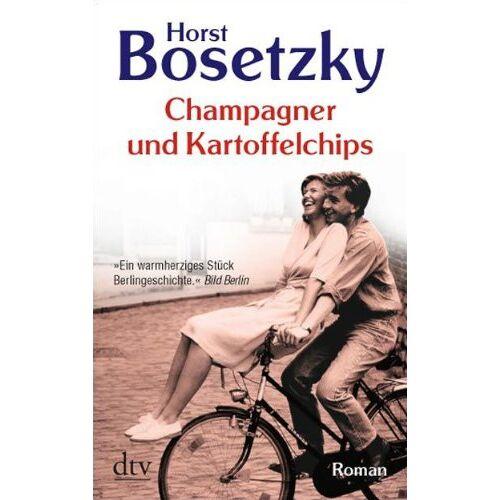 Horst Bosetzky - Champagner und Kartoffelchips: Roman einer Familie in den 50er und 60er Jahren - Preis vom 14.04.2021 04:53:30 h