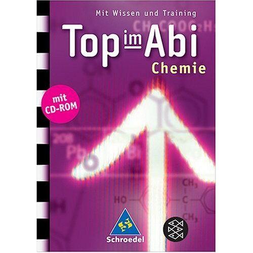 Iris Schneider - Top im Abi. Abiturhilfen: Top im Abi: Top im Abi - Chemie: Mit Wissen und Training - Preis vom 11.05.2021 04:49:30 h
