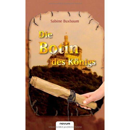 Sabine Buxbaum - Die Botin des Königs - Preis vom 21.10.2020 04:49:09 h