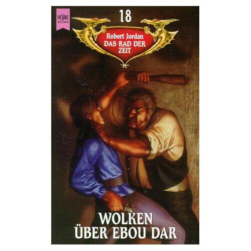 Robert Jordan - Das Rad der Zeit 18. Wolken über Ebou Dar - Preis vom 18.04.2021 04:52:10 h