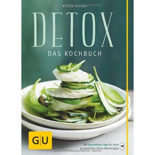 Nicole Staabs - Detox: Das Kochbuch (GU Diät & Gesundheit) - Preis vom 05.09.2020 04:49:05 h