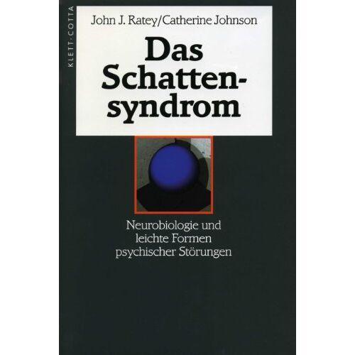 Ratey, John J. - Das Schattensyndrom: Neurobiologie und leichte Formen psychischer Störungen - Preis vom 10.05.2021 04:48:42 h