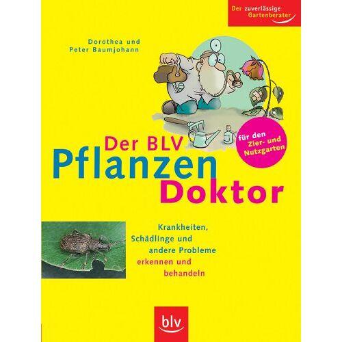 Dorothea Baumjohann - Der BLV Pflanzen-Doktor - Preis vom 05.09.2020 04:49:05 h