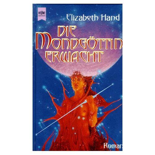 Elizabeth Hand - Die Mondgöttin erwacht - Preis vom 16.04.2021 04:54:32 h