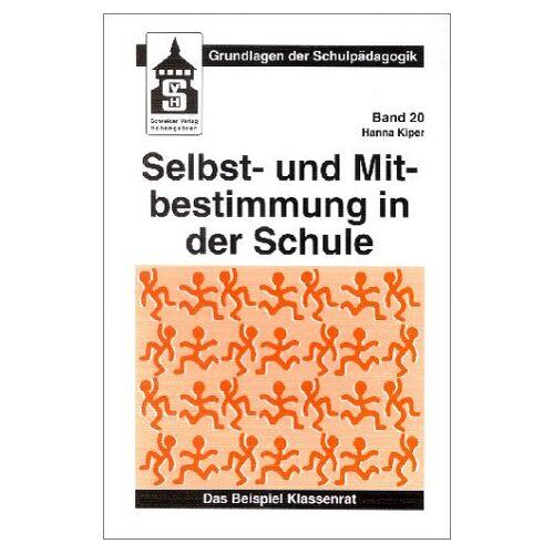 Hanna Kiper - Selbstbestimmung und Mitbestimmung in der Schule - Preis vom 12.05.2021 04:50:50 h