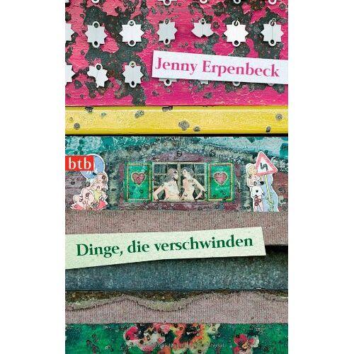 Jenny Erpenbeck - Dinge, die verschwinden - Preis vom 06.09.2020 04:54:28 h