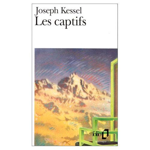 Joseph Kessel - Captifs Kessel (Folio) - Preis vom 11.05.2021 04:49:30 h