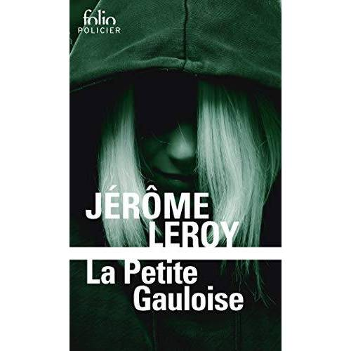 Jérôme Leroy - La petite Gauloise - Preis vom 16.05.2021 04:43:40 h