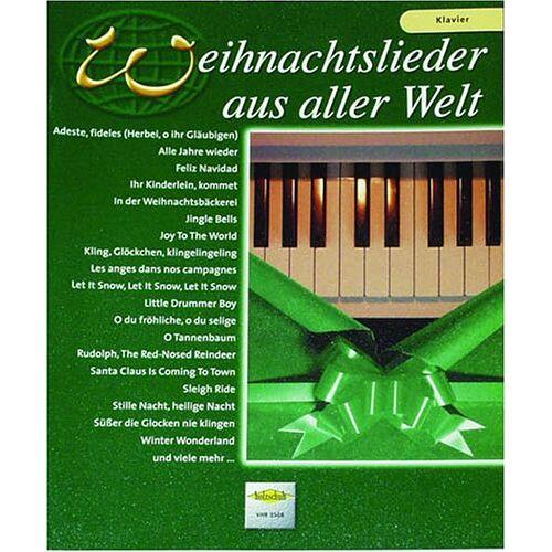 - Weihnachtslieder aus Aller Welt. Klavier - Preis vom 24.02.2021 06:00:20 h