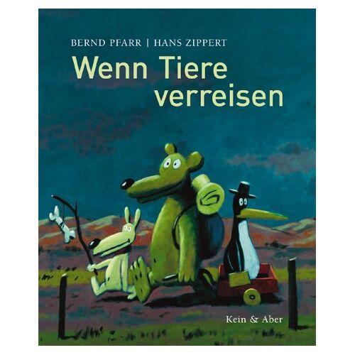 Bernd Pfarr - Wenn Tiere verreisen - Preis vom 06.05.2021 04:54:26 h