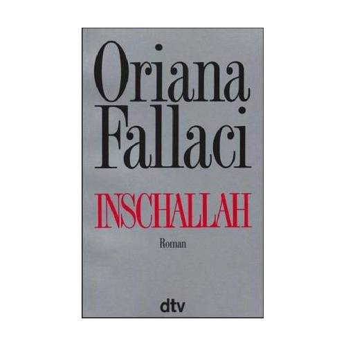 Oriana Fallaci - Inschallah. Roman. - Preis vom 06.05.2021 04:54:26 h