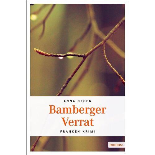 Anna Degen - Bamberger Verrat - Preis vom 05.09.2020 04:49:05 h