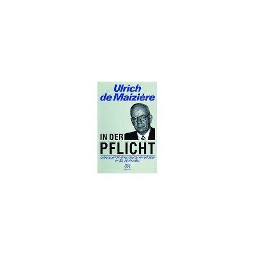 Maiziere, Ulrich de - In der Pflicht - Preis vom 18.04.2021 04:52:10 h