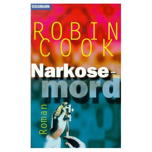 Robin Cook - Narkosemord - Preis vom 21.04.2021 04:48:01 h