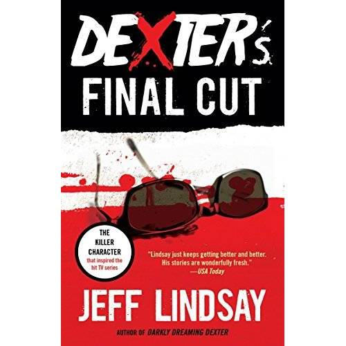 Jeff Lindsay - Dexter's Final Cut: Dexter Morgan (7) (Dexter Series, Band 7) - Preis vom 18.04.2021 04:52:10 h