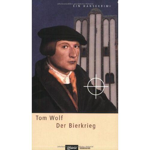 Tom Wolf - Der Bierkrieg: Ein Hansekrimi - Preis vom 20.10.2020 04:55:35 h