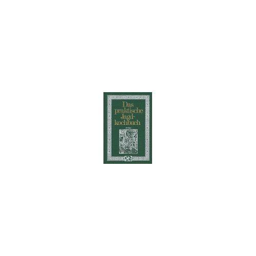 Schassberger, Ernst U - Das praktische Jagdkochbuch - Preis vom 05.03.2021 05:56:49 h