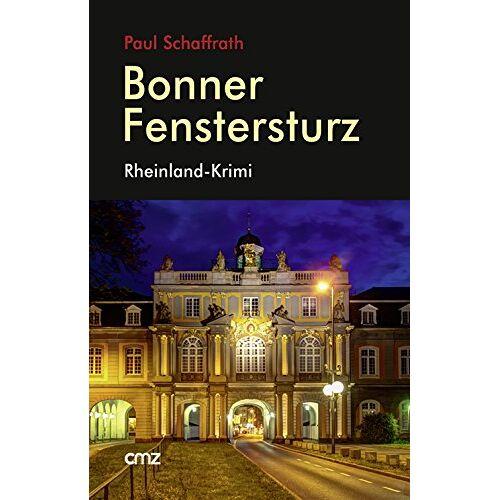 Paul Schaffrath - Bonner Fenstersturz: Rheinland-Krimi - Preis vom 16.05.2021 04:43:40 h