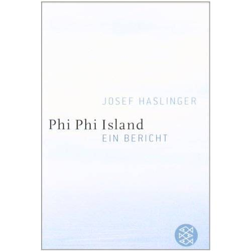 Josef Haslinger - Phi Phi Island: Ein Bericht - Preis vom 13.05.2021 04:51:36 h