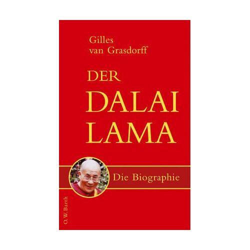 Gilles Van Grasdorff - Der Dalai Lama: Die Biographie - Preis vom 06.09.2020 04:54:28 h