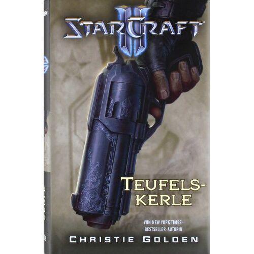 Christie Golden - StarCraft II: Teufelskerle - Preis vom 15.04.2021 04:51:42 h
