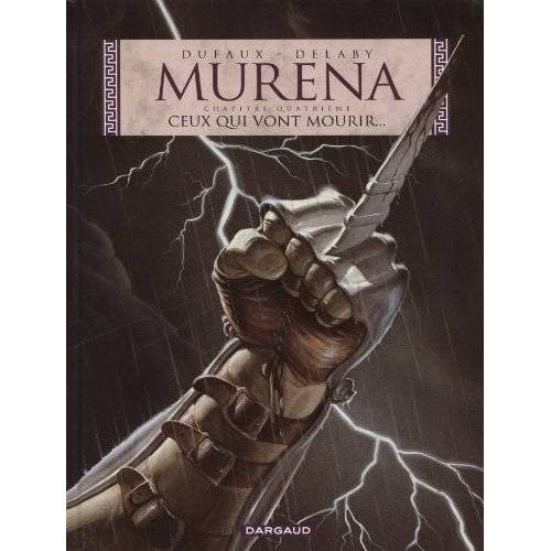 Jean Dufaux - Murena, Tome 4 : Ceux qui vont mourir... - Preis vom 23.02.2021 06:05:19 h