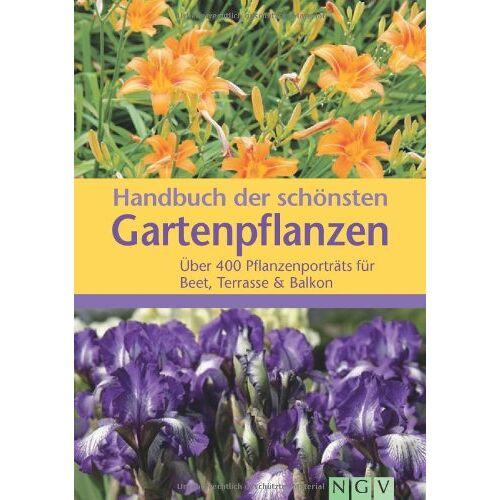 - Handbuch der schönsten Gartenpflanzen: Über 400 Pflanzenporträts für Beet, Terasse & Balkon - Preis vom 04.09.2020 04:54:27 h