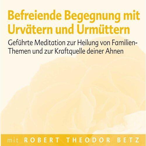 Robert Th Betz - Befreiende Begegnung mit Urvätern und Urmüttern: Geführte Meditation zur Heilung von Familien-Themen und zur Kraftquelle deiner Ahnen - Preis vom 31.03.2020 04:56:10 h