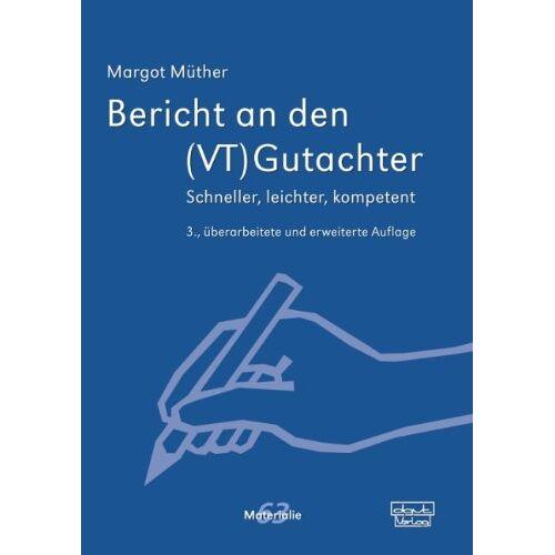 Margot Müther - Bericht an den (VT)Gutachter: Schneller, leichter, kompetent - Preis vom 18.04.2021 04:52:10 h