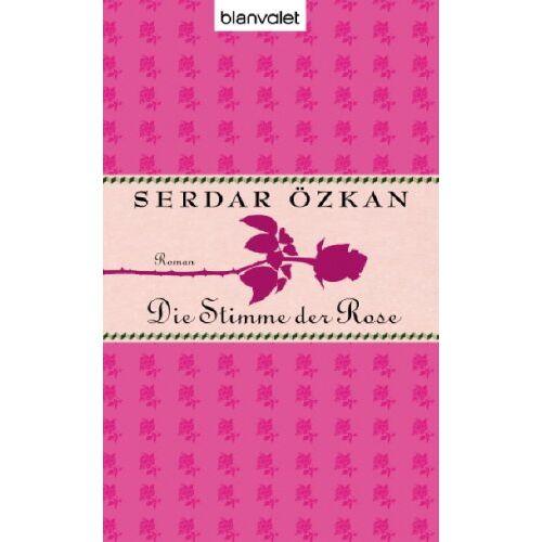Serdar Özkan - Die Stimme der Rose - Preis vom 03.09.2020 04:54:11 h