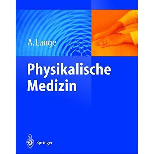 A. Lange - Physikalische Medizin - Preis vom 14.04.2021 04:53:30 h