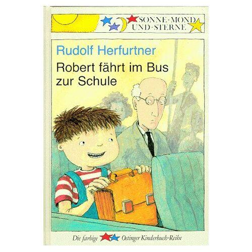 Rudolf Herfurtner - Robert fährt im Bus zur Schule - Preis vom 22.10.2020 04:52:23 h