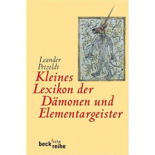 Leander Petzoldt - Kleines Lexikon der Dämonen und Elementargeister - Preis vom 10.05.2021 04:48:42 h