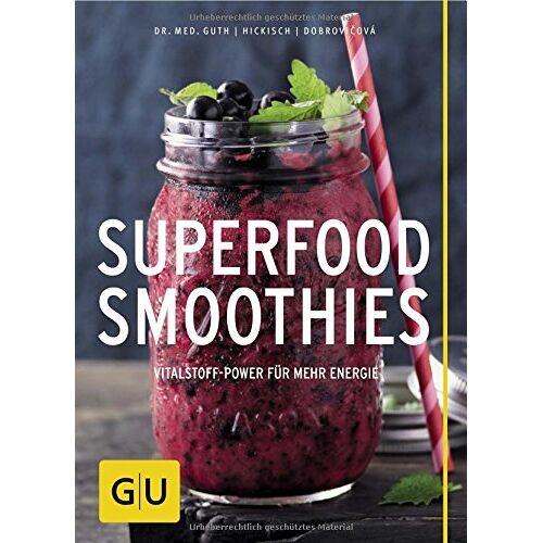 Christian Guth - Superfood-Smoothies (GU Diät & Gesundheit) - Preis vom 02.10.2019 05:08:32 h