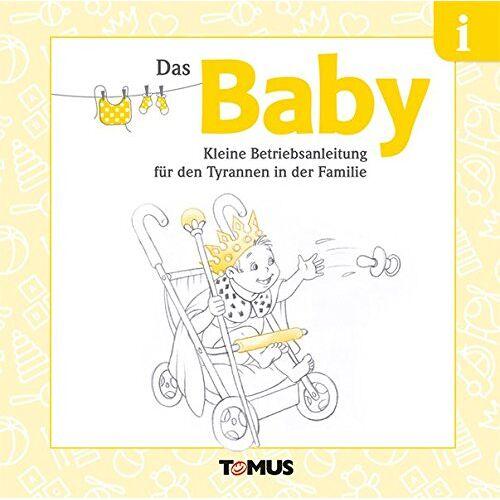 - Das Baby: Kleine Betriebsanleitung für Stammhalter/innen - Preis vom 16.05.2021 04:43:40 h