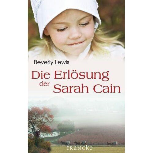 Beverly Lewis - Die Erlösung der Sarah Cain - Preis vom 16.05.2021 04:43:40 h